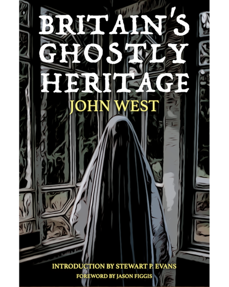 John's second book Britain's Ghostly Heritage, which is due to be released this October