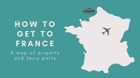 Map of France with airports and ferry ports