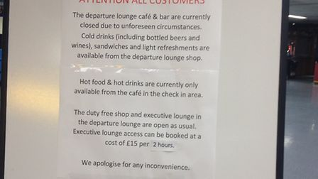 A sign notifying passengers of the damage at Norwich Airport. PICTURE: SUBMITTED