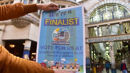Business owners from the Royal Arcade and Castle district are urging people to vote for the shopping