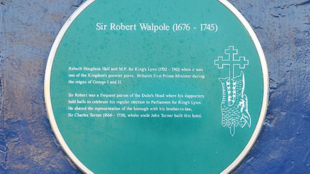 A plaque commemorating Robert Walpole, on the Duke's Head Hotel in KIng's Lynn. Picture: Chris Bisho