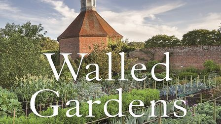 Walled Gardens, by BBC broadcaster Jules Hudson. Picture: Archant Library