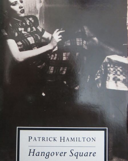 The cover of Patrick Hamilton's novel Hangover Square. Picture: Supplied by Alan Tutt