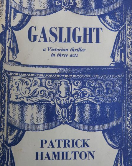 The cover of Patrick Hamilton's play Gaslight, dubbed a Victorian thriller in thee acts. Picture: Su