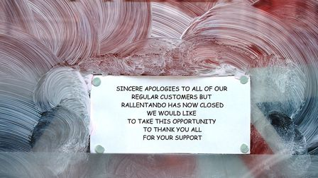 The sign in the window of Sheringham cafe Rallentando, which closed without warning at the weekend.