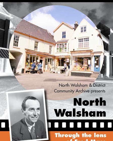 North Walsham Through Lens of Fred Mace. Pictures: supplied by Wayne Beauchamp
