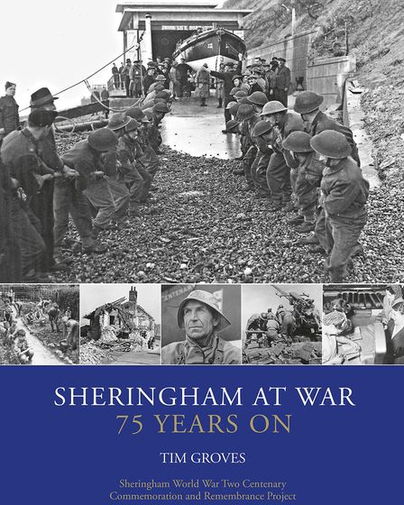 The front cover of Sheringham at War – 75 Years On, which is to be published to mark the 75th annive