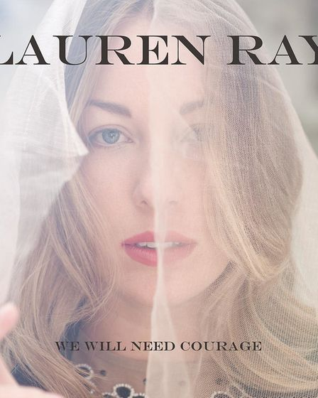 Lauren Ray took out a loan to fund her debut album We Will Need Courage. Photo: Rebecca Miller