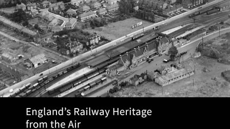 A new book, England''s Railway Heritage from the Air by Peter Waller draws images from the Aerofilms