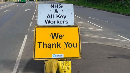 Tarmac Traffic Management team have printed road signs thanking NHS workers for their hardwork durin