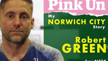 The new PinkUn series My Norwich City Story kicks off with Robert Green telling his Canaries tale, i