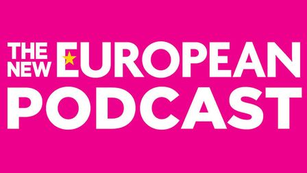 The New European podcast is LIVE