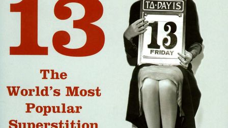 Do you think Friday the 13th is an unlucky day? Picture: PA