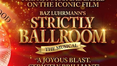 Baz Luhrmann's Strictly Ballroom: The Musical, directed by Craig Revel Horwood, is coming to the Ips