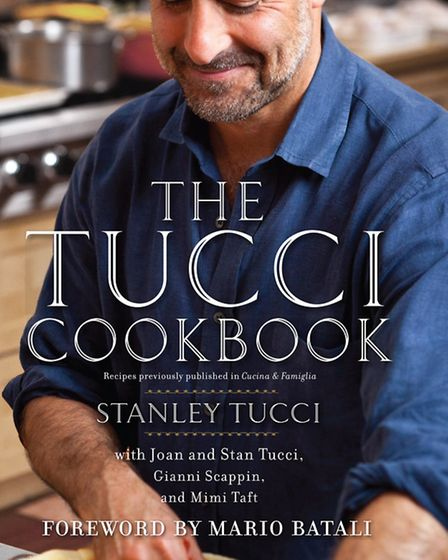 The Tucci Cookbook by Stanley Tucci, published by Simon & Schuster, priced £30. Available now. Pictu