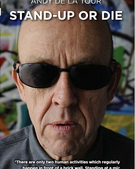 """Front cover of """"Stand Up or Die"""" by Andy de la Tour."""
