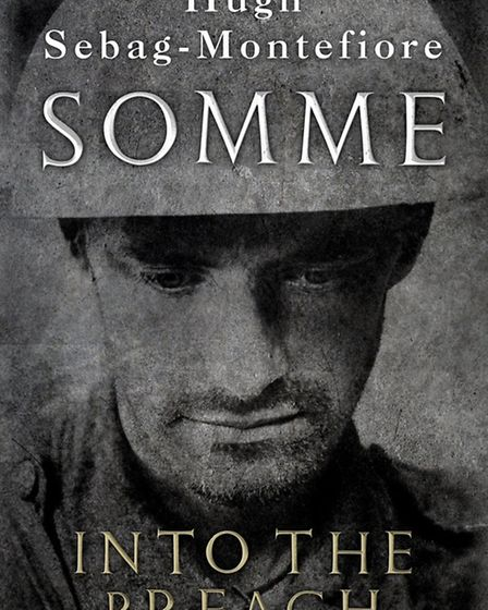 The cover of Somme: Into the Breach by Hugh Sebag-Montefiore