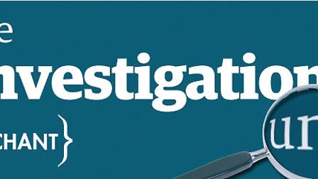 Brought to you by Archant's Investigations Unit