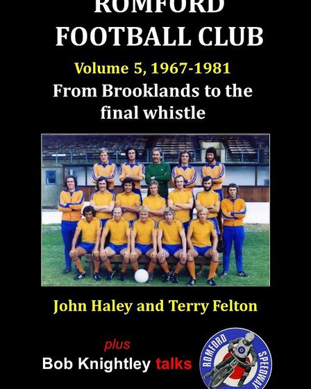 The fifth and final volume of the history of Romford Football Club is published next week