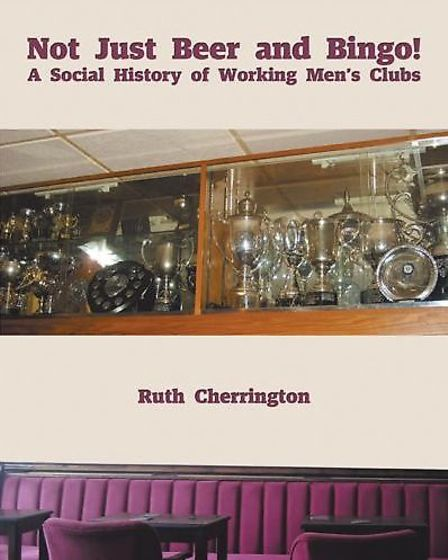 The front cover of Not Just Beer and Bingo by Ruth Cherrington. Picture: Authorhouse