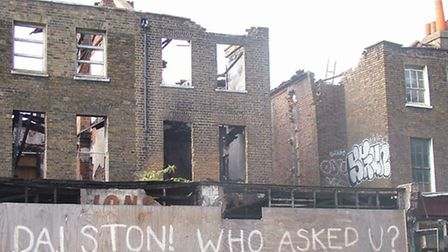 A row of Gerogian terraceson Dalston Lane have been earmarked for demolition