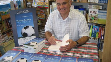 An evening with Peter Lupson - author off Thank God for football - will be held in Lowestoft. Pictur
