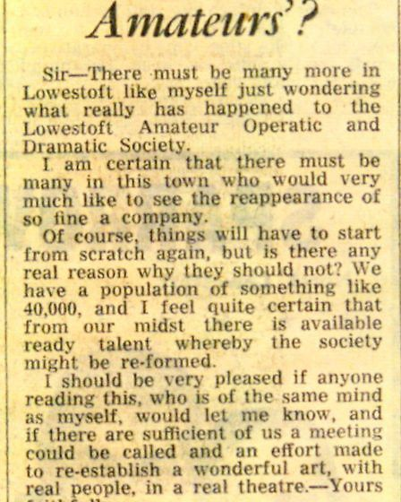 Len Butler, who had been a member of the old 'Ops and Drams', issued a rousing call to arms on the l