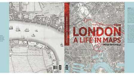 London: A Life in Maps, Peter Whitfield, £14.99, British Library