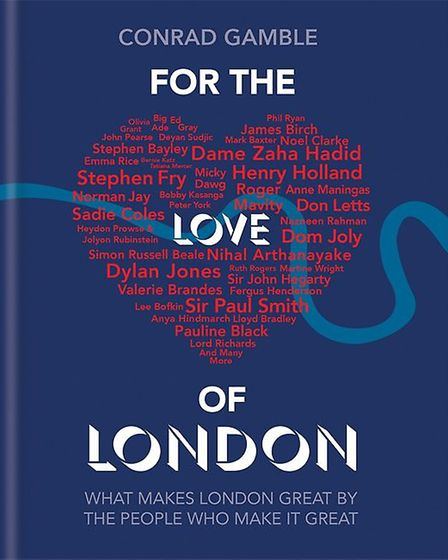 For the Love of London, Conrad Gamble, �14.99, Cassell