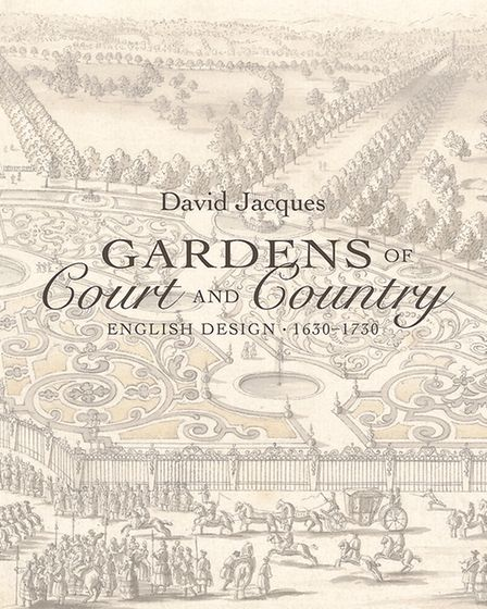 Gardens of Court and Country: English Design 1630-1730, David Jacques, �45, Yale University Press