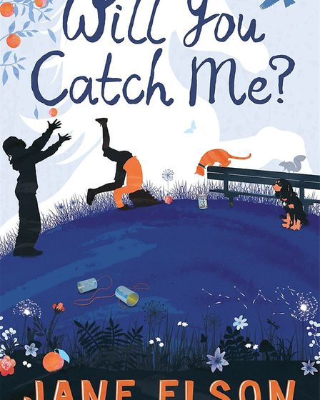 Will You Catch Me? is published by Hodder Children's Books price �6.99