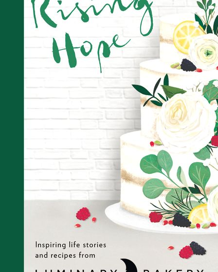 Rising Hope is a collection of recipes and stories from Luminary Bakery. Image: Supplied