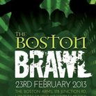 The Boston Brawl will take place at The Boston Arms in Tufnell Park on Saturday.