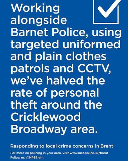 Police have rolled out a poster campaign across Brent