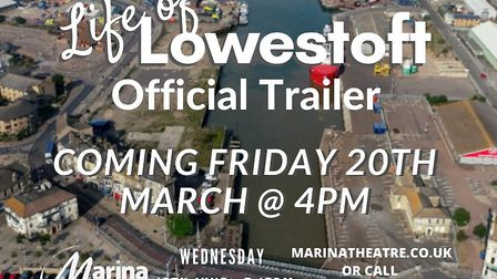 The trailer for the Life of Lowestoft documentary. Picture: Joshua Freemantle