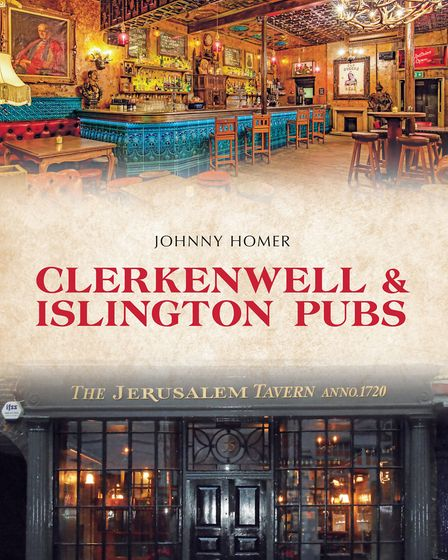 Clerkenwell and Islington Pubs, by Johnny Homer. Picture: Amberley Publishing