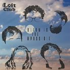 Album review: The Loft Club Dreaming the Impossible