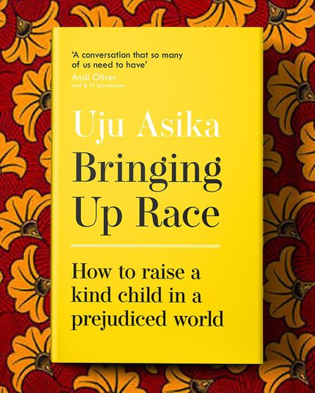 Uju Asika's new book, Bringing Up Race. Picture: Submitted by Uju Asika