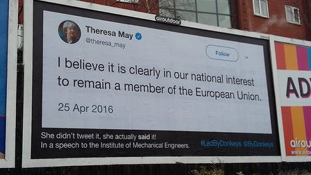 Theresa May's comments before the EU referendum have been plastered on a billboard site in Mansfield