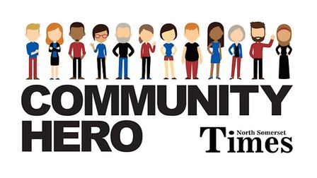 The Community Hero scheme will reward some of the fantasticselfless people in North Somerset.