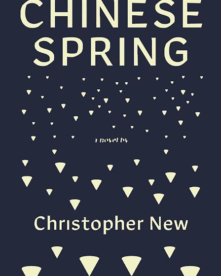 Chinese Spring by Christopher New will be published later this month to coincide with the 30th anniv