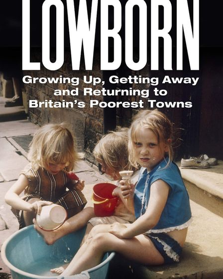 Lowborn, by Kerry Hudson. Photo: Supplied