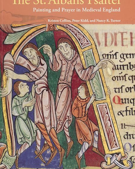 """""""The St. Albans Psalter: Painting and Prayer in Medieval England"""" by Kristin Collins, Peter Kidd and"""