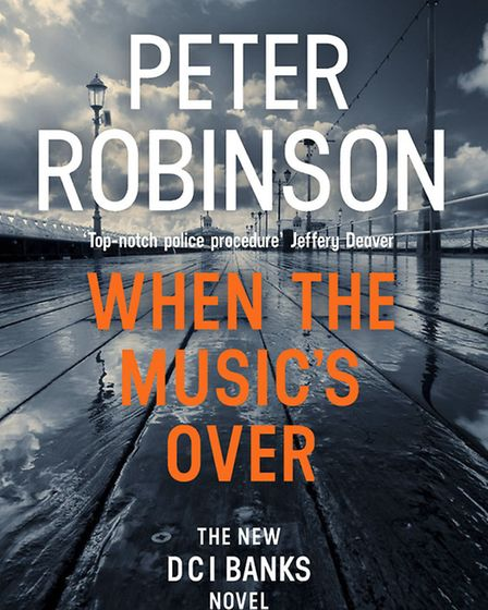 When the Music's Over by Peter Robinson