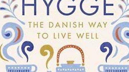 Hygge is the art of being happy