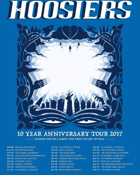 The Hoosiers' 10 year anniversary tour for debut album The Trick To Life