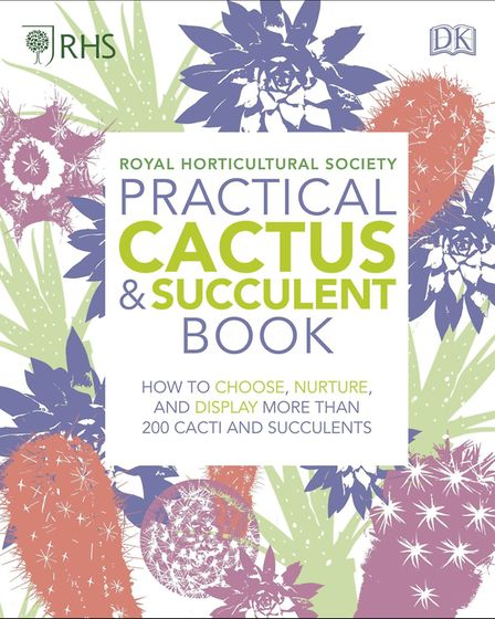 3. RHS Practical Cactus and Succulent Book by Zia Allaway and Fran Bailey, £14.99, dk.com (available
