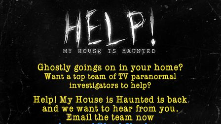 Something spooky happening at home? The team behind Help! My House is Haunted would love to hear fro