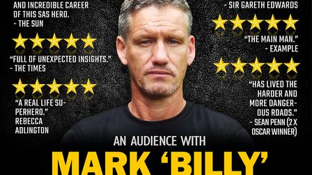 There will be an audience with SAS hero Mark 'Billy' Billingham at The Alban Arena in St Albans.