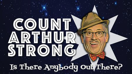 Count Arthur Strong can be seen at The Alban Arena in St Albans. Picture: Supplied by The Alban Aren
